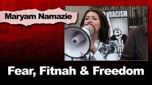 Fear, Fitnah & Freedom