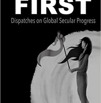 Announcing the first publication from Humanist Canada Press: This World First by Marc Schaus with Maryam Namazie